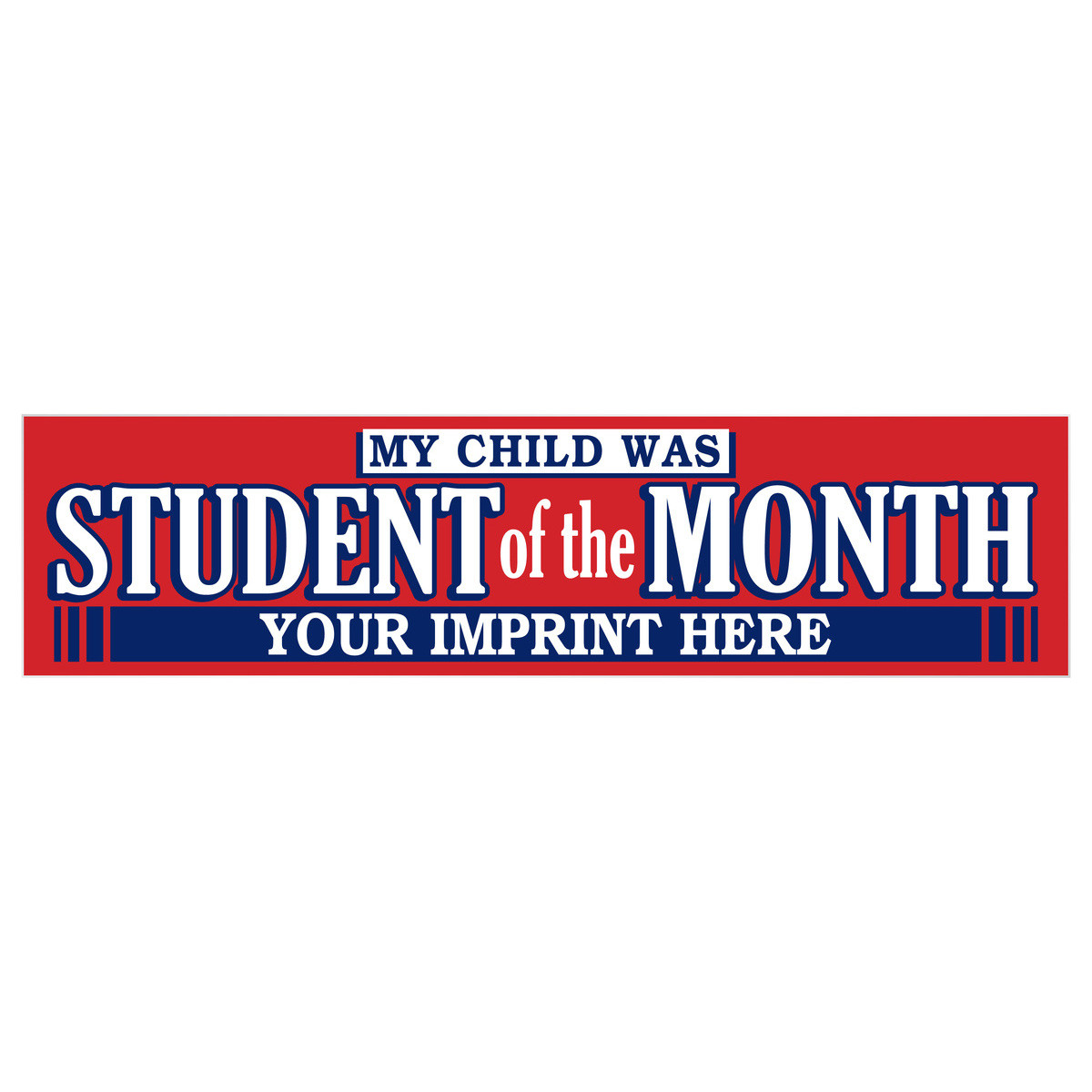 Bumper sticker magnets custom - Custom Two Color Bumper Sticker Decal Student Of The Month Adhesive Stickers Decals Custom Products