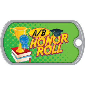 Metal Brag Tags - A/B Honor Roll, Trophy