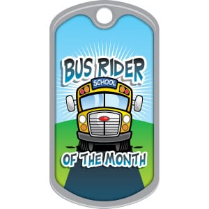 Metal Brag Tags - Bus Rider Of The Month