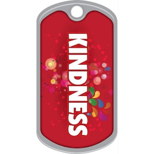 Metal Brag Tags - Kindness