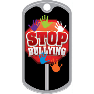 Metal Brag Tags - Stop Bullying