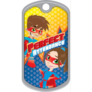 Metal Brag Tags - Perfect Attendance, Heroes