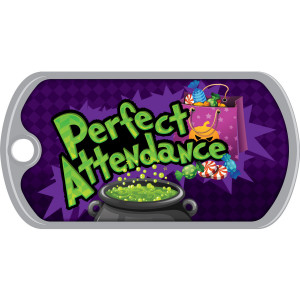 Metal Brag Tags - Perfect Attendance, Cauldron