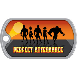 Metal Brag Tags - Perfect Attendance, Super Team