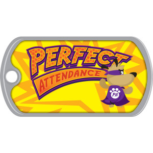 Metal Brag Tags - Perfect Attendance, Super Dog