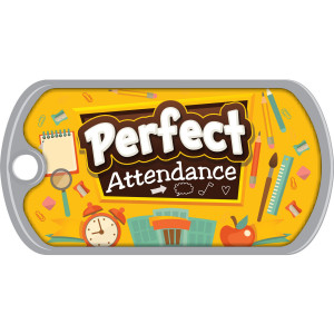 Metal Brag Tags - Perfect Attendance, Classroom