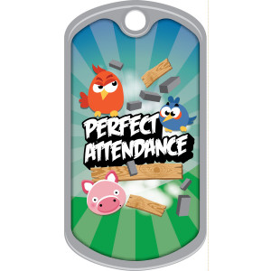 Metal Brag Tags - Perfect Attendance, Angry Birds