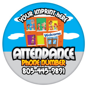 Custom Circular Statement Magnet- Attendance Phone Number