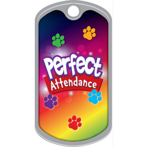 Metal Brag Tags - Perfect Attendance, Pawprints