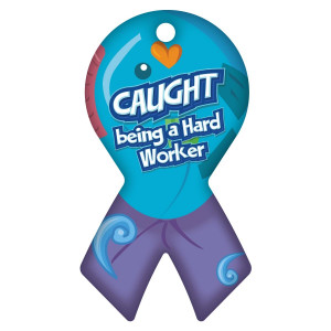 Ribbon Brag Tag - Caught Being A Hard Worker